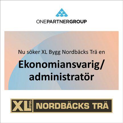 Ekonomiansvarig / administratör till XL Bygg Nordbäcks Trä