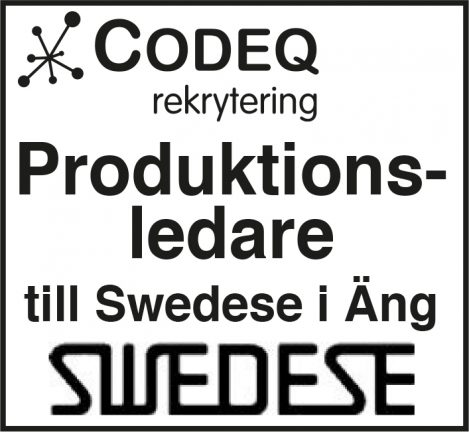 Produktionsledare till Swedese