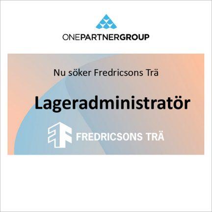 Lageradministratör till Fredricsons Trä AB